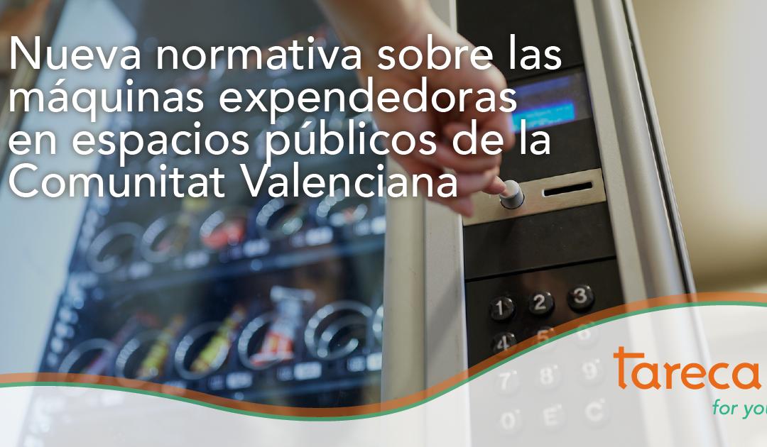 Nueva normativa sobre las máquinas de vending en espacios públicos de la Comunitat Valenciana