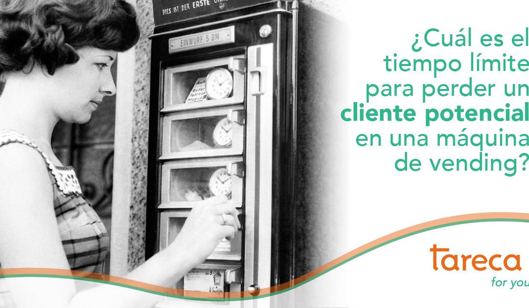 Cuál es el tiempo límite para perder un cliente potencial en una máquina de vending