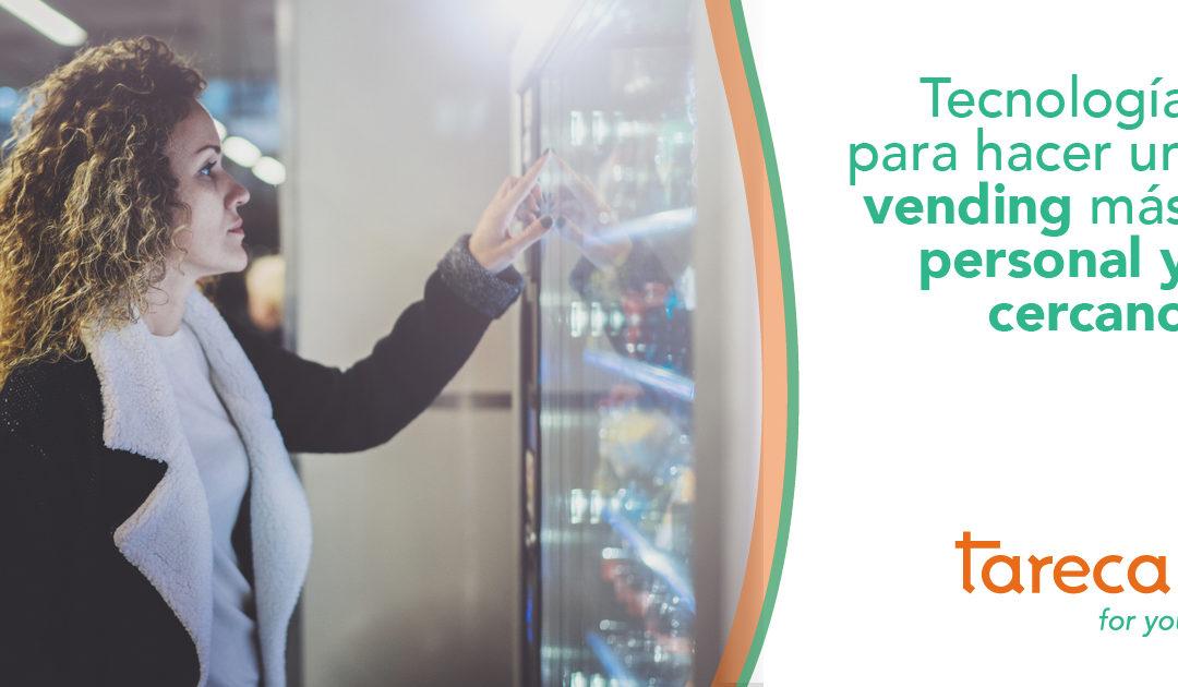 Tecnología para hacer un vending más personal y cercano