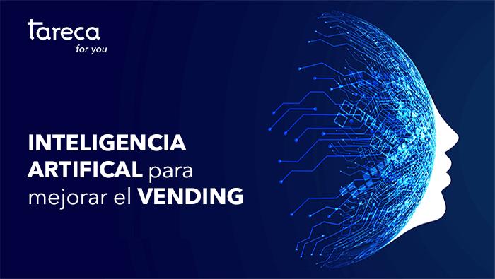 Inteligencia artificial para mejorar el vending
