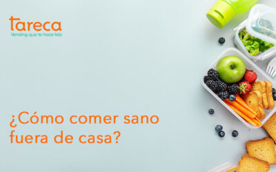 ¿Cómo comer sano fuera de casa?
