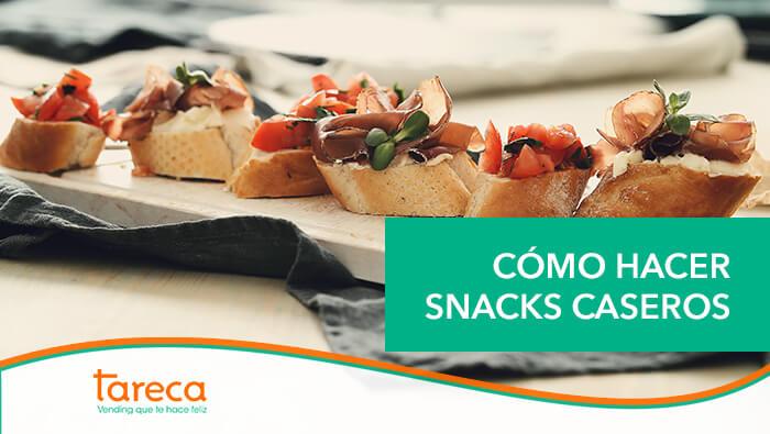Cómo hacer snacks caseros